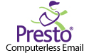 Presto Computerless Email